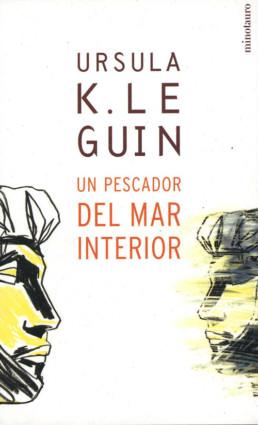 Un pescador del mar interior - Ursula K. Le Guin